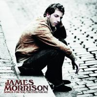 Songs for You, Truths for Me de James Morrison