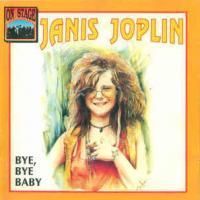 Bye, Bye Baby de Janis Joplin