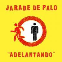 Adelantando de Jarabe De Palo