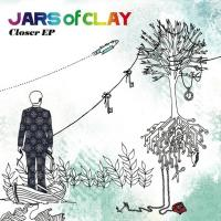 Canción 'Closer' del disco 'Closer EP' interpretada por Jars Of Clay