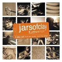 Canción 'Something Beautiful' del disco 'Furthermore' interpretada por Jars Of Clay