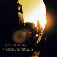 Canción 'Scarlet' del disco 'The Eleventh Hour' interpretada por Jars Of Clay