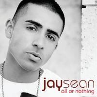 Canción 'All Or Nothing' del disco 'All or Nothing' interpretada por Jay Sean