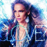Canción 'What Is Love' del disco 'LOVE?' interpretada por Jennifer Lopez