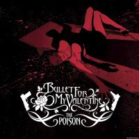 Canción 'All These Things I Hate' del disco 'The Poison' interpretada por Bullet For My Valentine