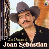 Las chicanas de de Joan Sebastian