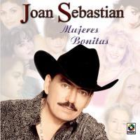 Mujeres bonitas de Joan Sebastian