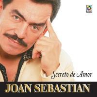Secreto de amor de Joan Sebastian