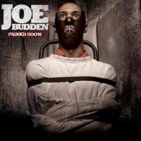 Canción 'Don't Make Me' del disco 'Padded Room' interpretada por Joe Budden
