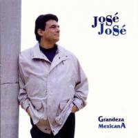 Grandeza Mexicana de José José