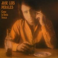 Como la lluvia fresca de José Luis Perales
