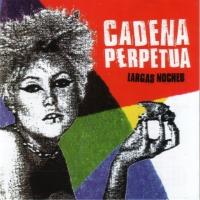 Canción 'Dispara' del disco 'Largas noches' interpretada por Cadena Perpetua