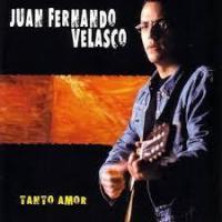Tanto Amor de Juan Fernando Velasco