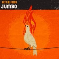 'Alto al Fuego' de Jumbo (Alto al fuego)