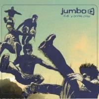D.D. y ponle play de Jumbo