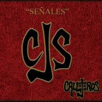 Canción 'Creo' del disco 'Señales' interpretada por Callejeros
