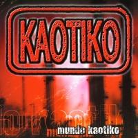Canción 'En el barrio de latón' del disco 'Mundo kaotiko' interpretada por Kaotiko
