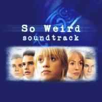 So Weird (Soundtrack)