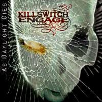Canción 'Fire burns' del disco 'As Daylight Dies' interpretada por Killswitch Engage
