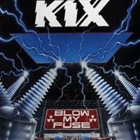 Canción 'Don't close your eyes' del disco 'Blow My Fuse' interpretada por Kix