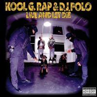 Canción 'Fuck U Man' del disco 'Live And Let Die' interpretada por Kool G. Rap