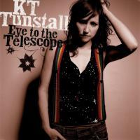 Eye to the Telescope de Kt Tunstall