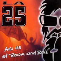 Canción 'Chico Común' del disco 'Así es el Rock and Roll' interpretada por La 25