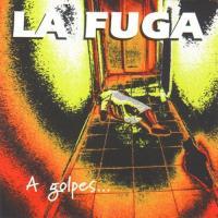 A golpes... de rock & roll de La Fuga