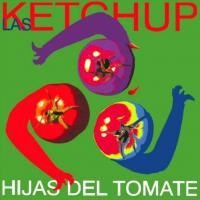 Canción 'De vez en cuando' del disco 'Hijas del Tomate' interpretada por Las Ketchup