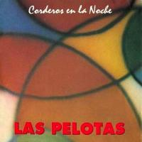 Canción 'Nunca me des la espalda' del disco 'Corderos en la noche' interpretada por Las Pelotas