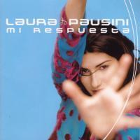 Canción 'Mi respuesta' del disco 'Mi respuesta' interpretada por Laura Pausini