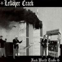Canción 'Gang Control' del disco 'Fuck World Trade' interpretada por Leftover Crack