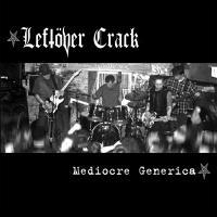 Canción 'Burning In Water' del disco 'Mediocre Generica' interpretada por Leftover Crack