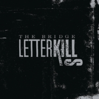 'Clock Is Down' de Letter Kills (The Bridge)