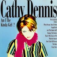 Canción 'I Am The Kinda Girl' del disco 'Am I the Kinda Girl?' interpretada por Cathy Dennis