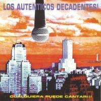 Canción 'Cyrano' del disco 'Cualquiera Puede Cantar' interpretada por Los Auténticos Decadentes