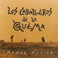 Canción 'Patri' del disco 'Manos Vacías' interpretada por Los Caballeros De La Quema