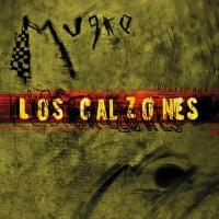 Canción 'Levanten las copas' del disco 'Mugre' interpretada por Los Calzones