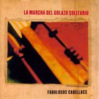 La Marcha Del Golazo Solitario de Los Fabulosos Cadillacs
