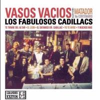 'Vasos Vacios' de Los Fabulosos Cadillacs (Vasos Vacíos)