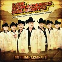 Canción 'La historia mas bonita' del disco 'Mi complemento' interpretada por Los Huracanes del Norte