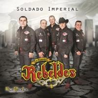 Canción 'Soldado imperial' del disco 'Soldado Imperial' interpretada por Los nuevos rebeldes