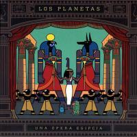 Canción 'No Sé Como Te Atreves' del disco 'Una Ópera Egipcia' interpretada por Los Planetas