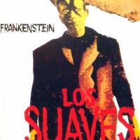 'A Caín' de Los Suaves (Frankenstein)