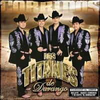 Corridos de Los Titanes de Durango
