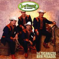 14 tucanazos bien pesados de Los Tucanes De Tijuana