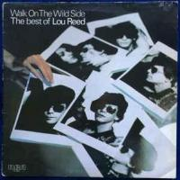 Walk On The Wild Side: The Best Of Lou Reed de Lou Reed
