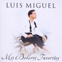 Mis boleros favoritos de Luis Miguel
