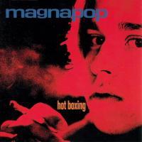 Hot Boxing de Magnapop