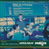 Canción 'La mision' del disco 'Aerolineas Makiza' interpretada por Makiza